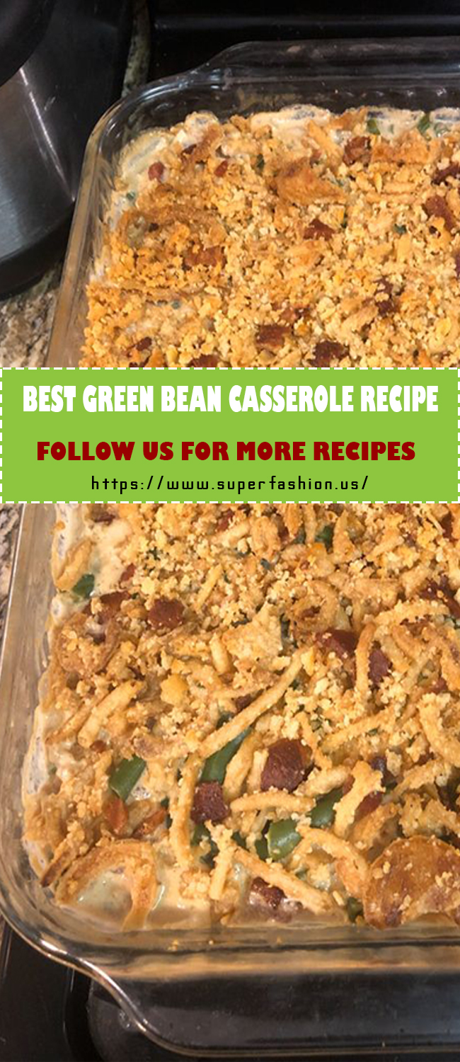 best green bean casserole recipe