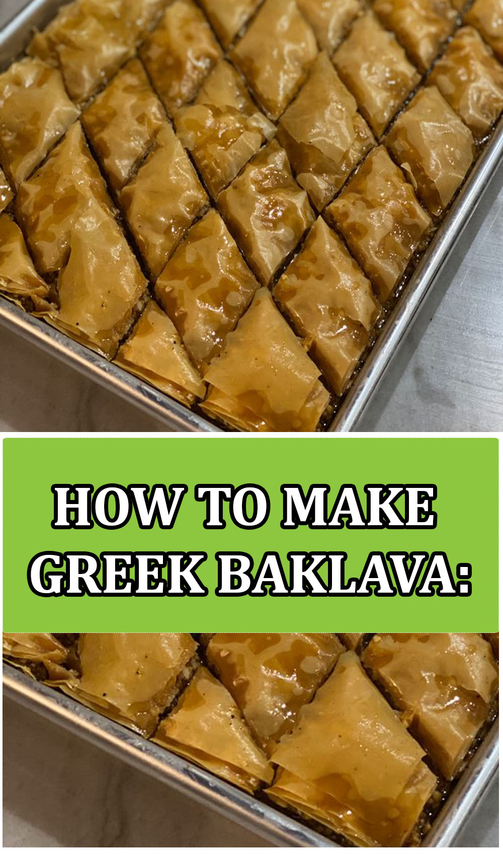 HOW TO MAKE GREEK BAKLAVA